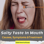 Salty Taste In Mouth